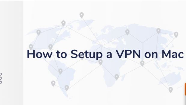 How to Use a VPN on Mac